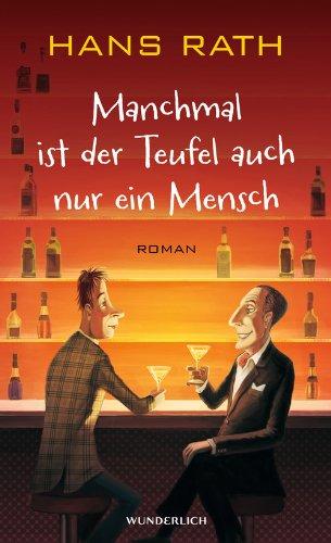 Buchseite und Rezensionen zu 'Manchmal ist der Teufel auch nur ein Mensch' von Hans Rath