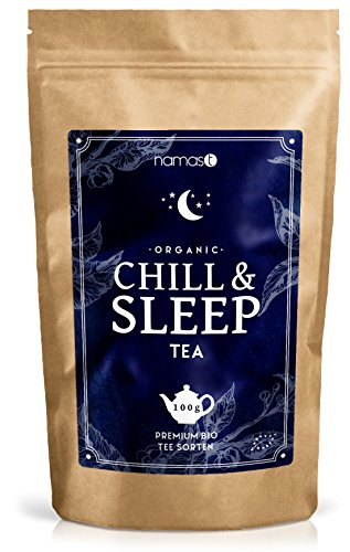 Chill & Sleep Tea BIO 100g - Abendtee / Schlaftee / Entspannungstee - biologische Spitzenqualität -...