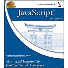 JavaScript: Your Visual Blueprint??for Building Dynamic Web Pages 2nd edition by Pascarello, Eric (2004) Taschenbuch