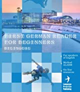 First German Reader for beginners bilingual for speakers of English (Graded German Readers Book 1) (English Edition)