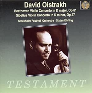 Beethoven Violin Concerto in D major, Op. 61; Sibelius Violin Concerto in D minor, Op. 47