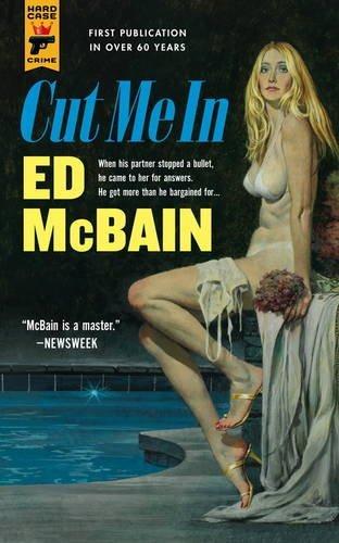 Cut Me In (Hard Case Crime) by Ed McBain (2016-01-12)