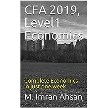 CFA 2019, Level1 Economics: Complete Economics in just one week (CFA level 1)