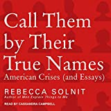 Best American  Essays - Call Them by Their True Names: American Crises Review