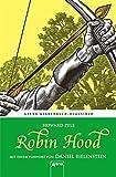 Robin Hood. Mit einem Vorwort von Daniel Bielenstein: Arena Kinderbuch-Klassiker
