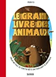 Le Grand livre des animaux