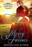 Talia: The Magical Bride (The Brides of Paradise Ranch - Sweet Version Book 10)