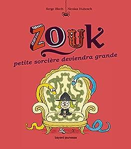 """Afficher """"Zouk n° 12 Petite sorcière deviendra grande : Zouk, 12"""""""