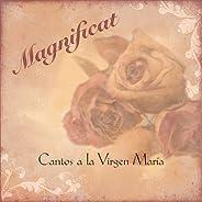 Magnificat - Cantos a la Virgen María
