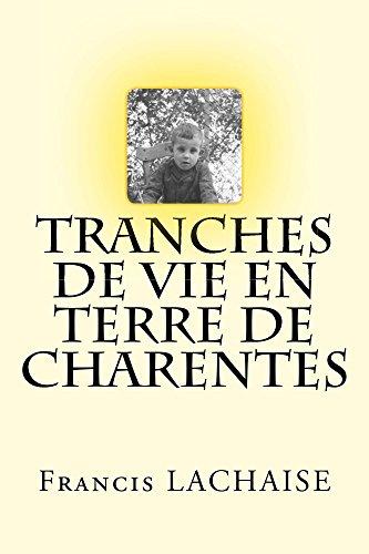 Couverture du livre Tranches de vie en terre de Charentes