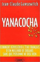 Yanacocha : Une montagne d'or volée à la France