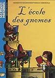"""Afficher """"L'école des gnomes"""""""