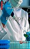 Fraude: Un thriller médical (Rouge)