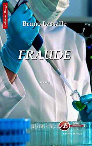 Fraude: Thriller médical (Rouge) par Bruno Lassalle
