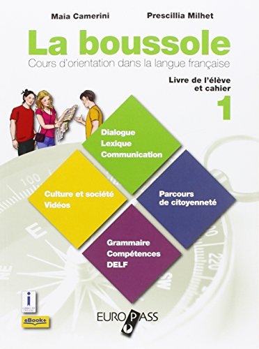 La bussole. Destination culture. Per le Scuole superiori. Con CD-ROM. Con e-book. Con espansione online: 1