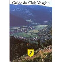 Guide du club vosgien, volume 4 : Vosges du sud, Trouée de Belfort et Sundgau