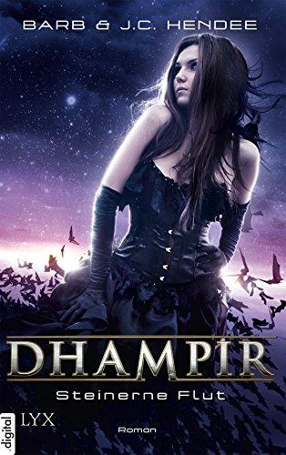 Dhampir - Steinerne Flut (Dhampir-Reihe 8)