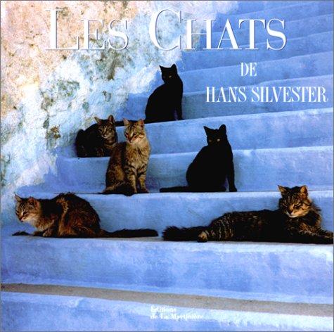 Les chats par Hans Silvester