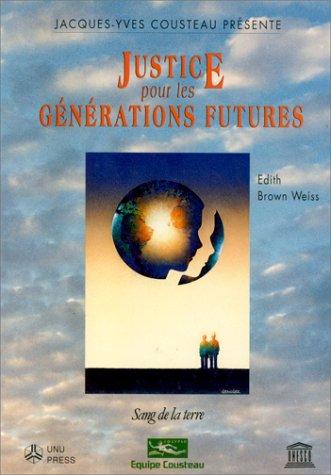 Justice pour les générations futures par Edith Brown Weiss