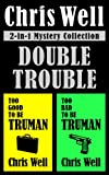 Double Trouble 2-in-1 Mystery Collection (Too Good to be Truman, Too Bad to be Truman)