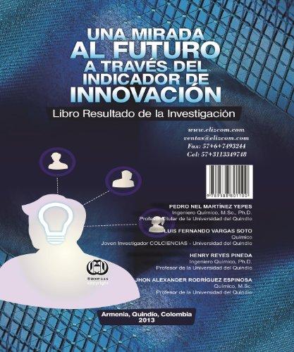 UNA MIRADA AL FUTURO A TRAVÉS DEL INDICADOR DE INNOVACIÓN: Libro Resultado deInvestigación (Spanish Edition)
