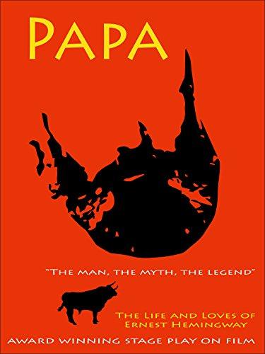 Papa, the man, the myth, the legend