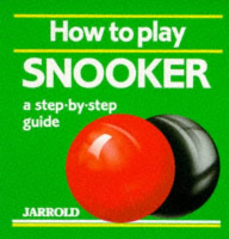 How to Play Snooker: A Step-by-step Guide