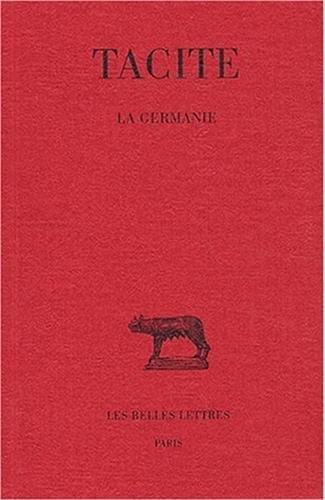 Tacite, La Germanie (Collection Des Universites de France Serie Latine) par Jacques Perret