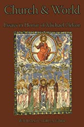 Church and World: Essays in Honor of Michael Plekon