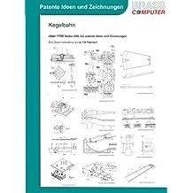 Kegelbahn, über 1100 Seiten (DIN A4) patente Ideen und Zeichnungen
