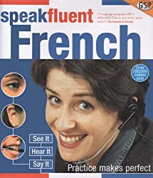 Speak Fluent French