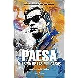 Paesa: El espía de las mil caras