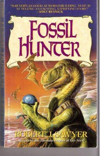 Fossil Hunter por Robert J. Sawyer