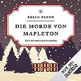 Buchinformationen und Rezensionen zu Die Morde von Mapleton: Ein Weihnachtskrimi von Bryan Flynn