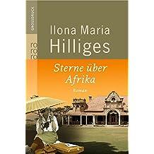 Sterne über Afrika. Roman (Amelie von Freyer, Band 1)