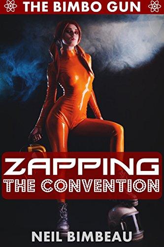 zapping-the-convention-the-bimbo-gun-book-five-english-edition