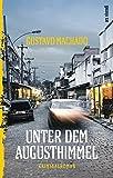 Unter dem Augusthimmel - Gustavo Machado