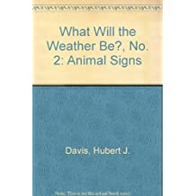What Will the Weather Be?, No. 2: Animal Signs