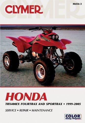 Clymer Honda Trx400ex Fourtrax and Sportrax, 1999-2005 (CLYMER MOTORCYCLE REPAIR)