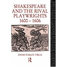 [(Shakespeare and the Rival Playwrights, 1600-06)] [Author: David Farley-Hills] published on (September, 1990)