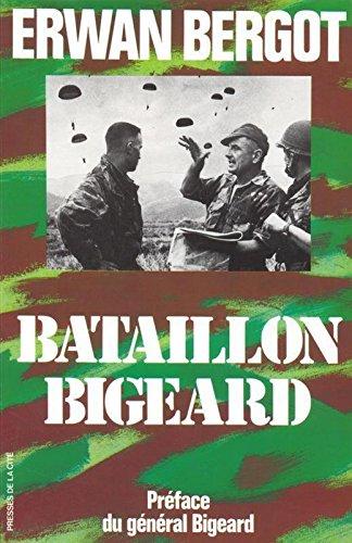 Bataillon Bigeard: Indochine 1952-1954, Algérie 1955-1957 (Troupes de Choc)