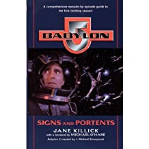 By Jane Killick ; Michael O'Hare ( Author ) [ Signs and Portents Babylon 5, Season by Season By Mar-1998 Paperback