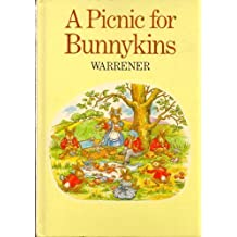 A Picnic for Bunnykins (Viking Kestrel picture books) by Warrener (1985-04-08)