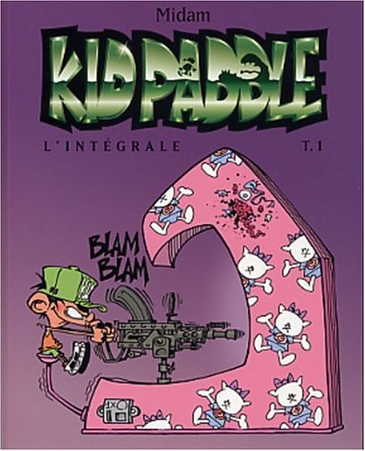 Kid Paddle - L'Intégrale 1