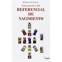 Guía Práctica Del Referencial De Nacimiento (Espiral (icaria))