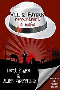 Will & Patrick rencontrent la mafia par Leta Blake