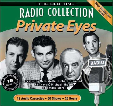 Old Time Radio Collection: Private Eyes