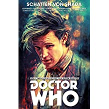 Doctor Who - Der Elfte Doctor, Band 5 - Schatten von Shada (German Edition)