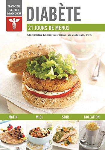 Diabète : 21 jours de menus par Alexandra Leduc