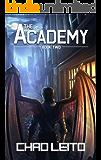The Academy: Book 2 (English Edition)